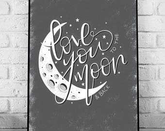 Love You to the Moon & Back - A4 Hand Lettering Art Print // home decor, typography, hand lettering