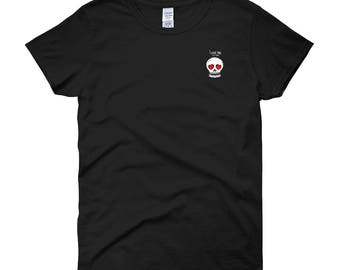 LeechTM - LADIES I love you since Forever Shirt