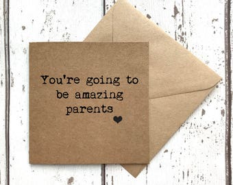New parents card, you're going to be amazing parents, new baby card, new mum card, new dad card, new parent card, pregnancy card, uk sellers