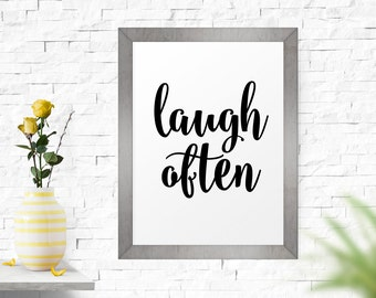 Inspirational Art, Instant Download, Typography Art Print, Printable Wall Art, Motivational Art, Laugh Often, Home Decor, Office Decor