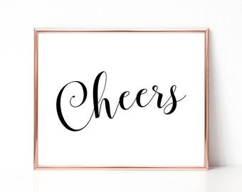 Cheers Digital Print Instant Art INSTANT DOWNLOAD Printable Wall Decor