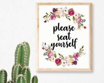 Please Seat Yourself Printable, Bathroom Printable, Bathroom Quote