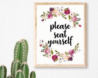 Please Seat Yourself Printable, Bathroom Printable, Bathroom Quote