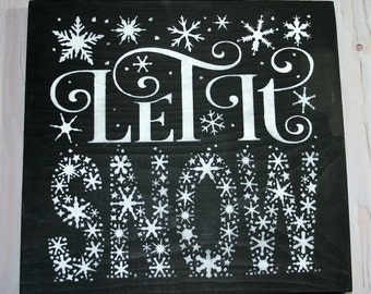 Let it snow sign - Let it snow - Christmas decor - Christmas sign - Christmas decoration - Winter decor - Holiday sign - Wood sign - Wooden