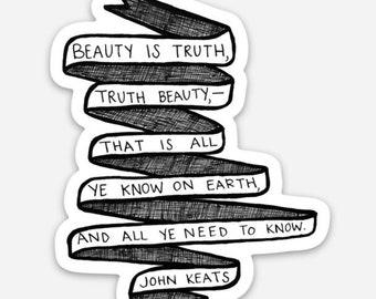"John Keats Literary Vinyl Sticker — ""Beauty is Truth"""