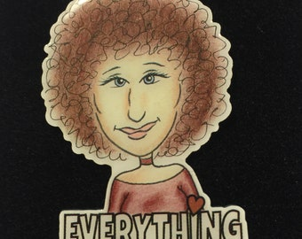 Everything, lapel pin