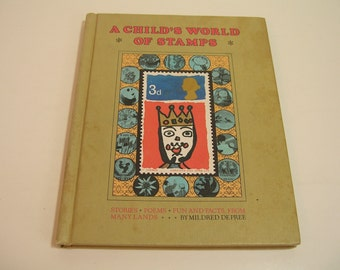 A Child's World Of Stamps Vintage Book