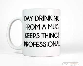Funny Coworker Gift Mug | Day Drinking Funny Coffee Mug | Office Gift for Boss Gift | Coworker Gift for Coworker | Mugs with Sayings