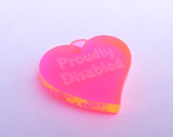 Proudly Disabled Disability Rights Heart Pendant