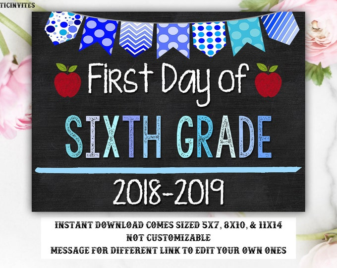 First Day of Sixth Sign Instant Download, First Day of School Chalkboard, 6th, Boy, Sixth, First Day of School, Chalkboard Sign, 6th Grade