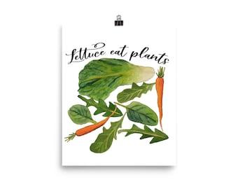 Lettuce Eat Plants Poster