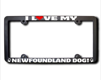 I Love My Newfoundland Dog License Plate Frame USA (T)