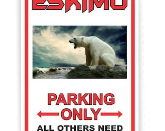 Custom, Personalized Aluminum Parking Sign
