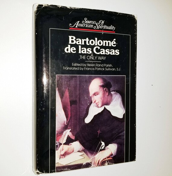Bartolome de las Casas: The Only Way Hardcover HC w/ Dust Jacket DJ 1992 Paulist Press Cathoic Religion