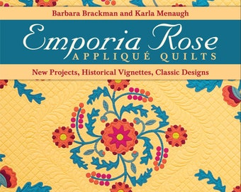Emporia Rose Appliqué Quilts. Barbara Brackman Karla Menaugh. History & Patterns. Rose Kretsinger Masterpiece Quilts 1930s Classics