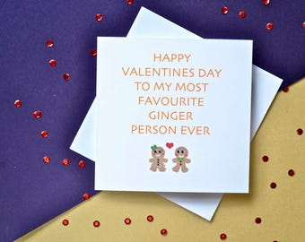My most favourite ginger-Best ginger card-Valentines card- funny card-ginger Valentine- gingerbread couple-card for him-card for her