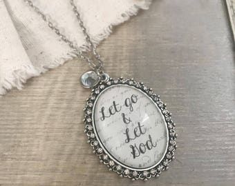 Let go and Let God inspirational pendant necklace