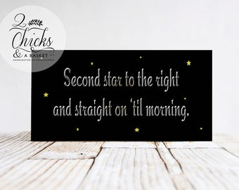 Second Star To The Right Sign, Peter Pan Sign, Handcrafted Sign, Children's Sign, Nursery Decor