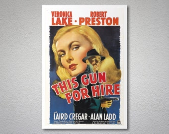 This Gun for Hire Movie Poster - Veronica Lake - Poster Paper, Sticker or Canvas Print / Gift Idea