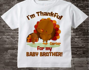 Big Brother Shirt, Thanksgiving, Personalized I'm Thankful for my Baby Brother Shirt or Onesie Pregnancy Announcement 11122014h