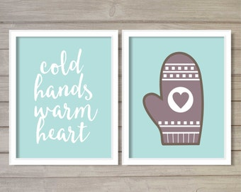 Cold Hands, Warm Heart, Christmas Winter Wall Art Printable- 8x10 - Instant Download Holiday Snow Mittens Wool Gloves Home Decor