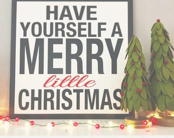 Have Yourself A Merry Little Christmas painted wood decor 24x24
