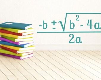 Math Classroom Decal - Quadratic formula - Math Teacher Decoration -  Algebra Class Decor - Teacher Decoration - Math Wall Decal - Classroom