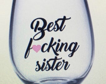 Sister wine glass. Sister gift. Gift for sister. Sisters wine glass. Sisters gift. Best sister wine glass. Best sister gift.  Sis wine glass