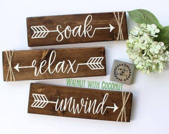 Relax Soak Unwind - Bathroom Wall Decor - Farmhouse Bathroom - Rustic Bathroom Decor - Bathroom Signs Wood - Bathroom Arrow Decor
