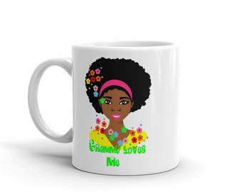 Coffee mug,Chocloate mug,Afro hair mug,Afro girl mug,African american ,Girly gift,Drinkware,Birthday Gift,Grammy Loves me