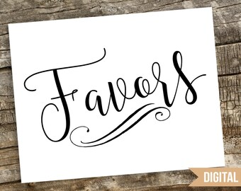 Favors Wedding Sign, Favors Printable Wedding Sign, Favor Wedding Printable, Wedding Sign, Favors Printable, Favors Table Sign