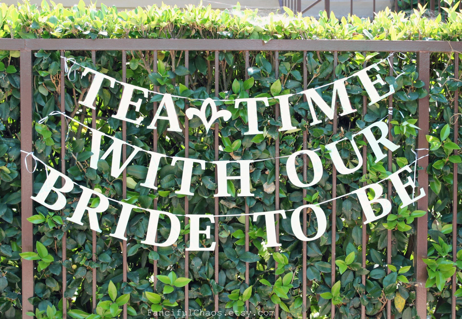 Tea Time with our Bride To Be Banner Garland Wedding Bridal