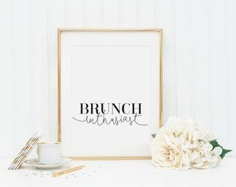 Brunch Enthusiast, Typography Print, Minimalist Typographic Poster, Brunch Print, Brunch Lover, Brunch Art Print, Fashion Decor, Brunch