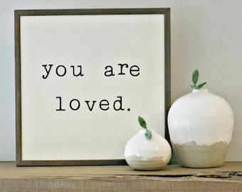 You Are Loved Sign - Framed Wood Sign - Nursery Gift - Nursery Decor - Nursery Wall Art - Kids Room Decor - Rustic Wood Sign - Wedding Gift