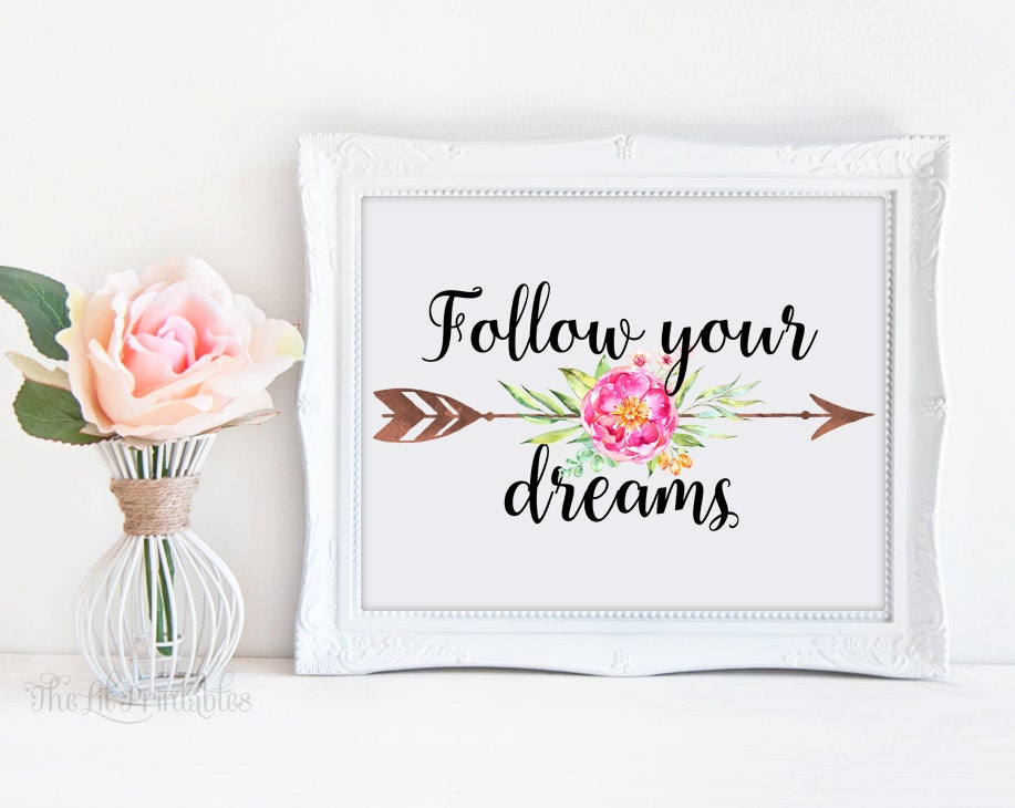 ?zoom  sc 1 st  Etsy & Follow Your Dreams Floral Arrow Printable Art Floral Wall