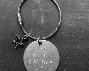 Cosmos Key Chain - we are made of star stuff - Carl Sagan Famous Quote. Makes a great birthday gift!