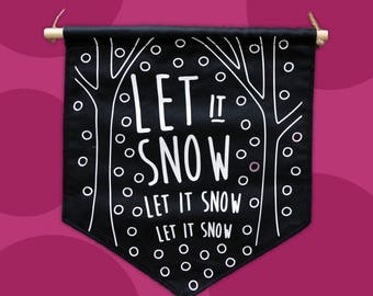 Let it snow- Wall hanging