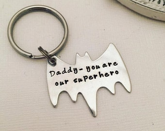 Men's Personalized Keychain - Personalized Hand Stamped BAT Keychain Daddy You Are Our Superhero - Bat - Superhero Key chain