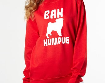Bah Humpug funny pug lover Christmas jumper. Red sweatshirt for dog lovers. Pug gift for men & women. Ugly Christmas sweater for xmas