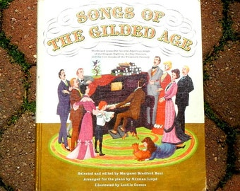 Songs of the Gilded Age Vintage Hardcover Book of Sheet Music 1960 With Pictures
