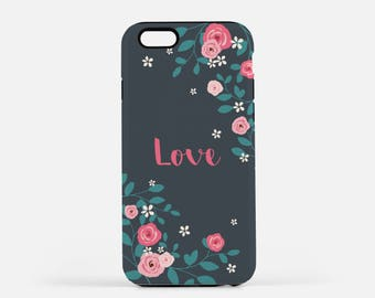 Love Phone Case, iPhone, Samsung Galaxy, Floral Phone Case, Birthday Gift, Phone Case Girl, iPhone 6, iPhone 7, iPhone 8 Case, iPhone X Case