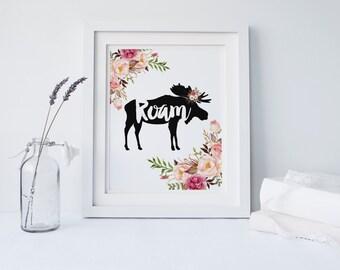 "PRINTABLE Art ""Roam"" Moose Art Print Floral Moose Moose Silhouette Animal Silhouette Roam Buffalo Art Home Decor Floral Art Print"