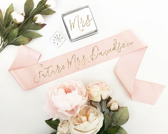 Personalized Bride Sash Bride To Be Sash Future Mrs Sash Bachelorette Sash Bridal Shower Gift for the Bride Gift Bride to Be Gift (EB3172CT)