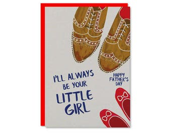 I'll always be your little girl Fathers day card