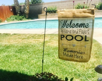 Pool Flag / Swimming Pool Sign / Nana and Papa / Memories Made Here / Personalized Gift / Birthday for Mom / Gift Idea / Pool Party / Luau