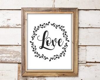 SALE-Love Twig Wreath- Digital Print- Wall Art-Farmhouse Style- Digital Designs- Home Decor- Gallery Wall- Quote Prints- Inspirational Art