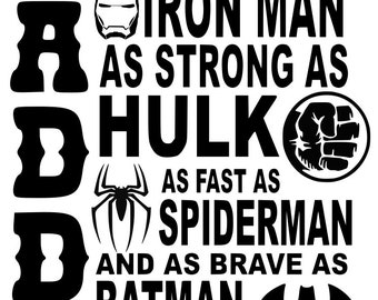 daddy is my super hero, father gift, our favorite superhero, batman, spiderman, hulk,  cricut, SVG, silhouette, printable, instant download