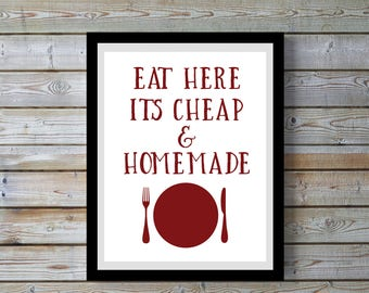 Kitchen art,Eat here,homemade,kitchen,Quote,Red,funny,Kitchen art, Kitchen decor,wall art,kitchen,digital print,gift for kitchen,home,women,