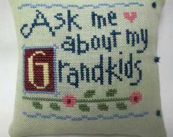 Grandmother Cross Stitch Mini Pillow Ask Me About My Grandkids Shelf Pillow