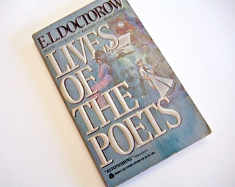 Lives of the Poets: A Novella and Six Stories by E.L. Doctorow, Paperback – 1984